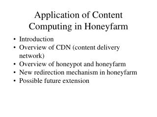 Application of Content Computing in Honeyfarm
