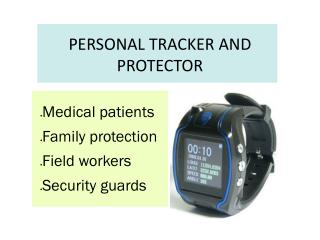 PERSONAL TRACKER AND PROTECTOR