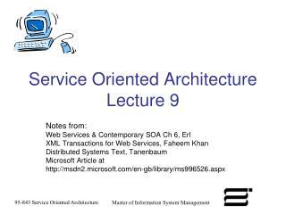 Service Oriented Architecture Lecture 9