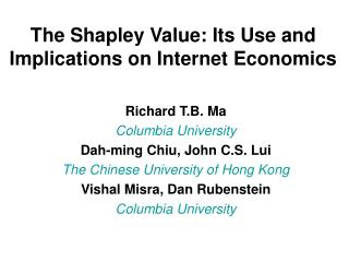 The Shapley Value: Its Use and Implications on Internet Economics