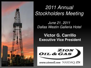 2011 Annual Stockholders Meeting June 21, 2011 Dallas Westin Galleria Hotel