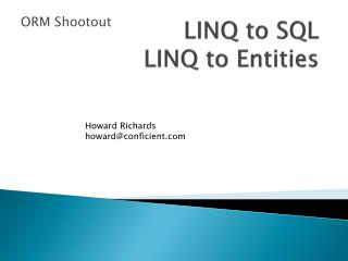 LINQ to SQL LINQ to Entities