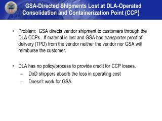 GSA-Directed Shipments Lost at DLA-Operated Consolidation and Containerization Point (CCP )