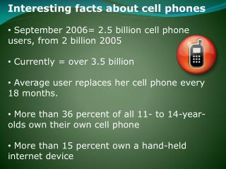 Interesting facts about cell phones