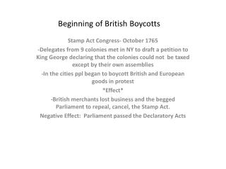 Beginning of British Boycotts