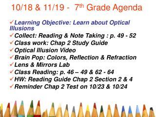 10/18 & 11/19 -  7 th  Grade Agenda