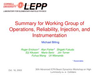 Summary for Working Group of Operations, Reliability, Injection, and Instrumentation