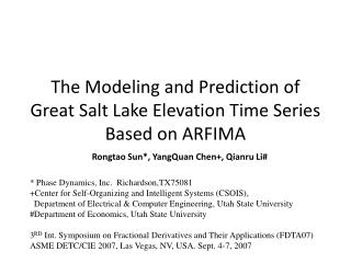 The Modeling and Prediction of Great Salt Lake Elevation Time Series Based on ARFIMA