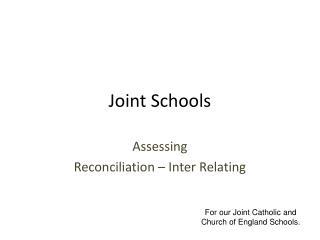 Joint Schools