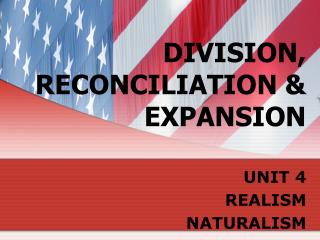 DIVISION, RECONCILIATION & EXPANSION