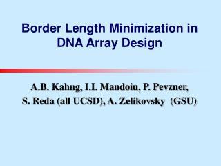 Border Length Minimization in DNA Array Design