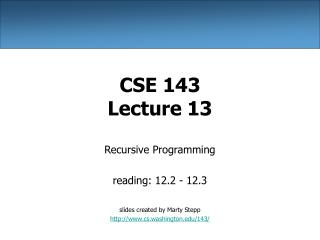 CSE 143 Lecture 13