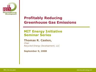 Profitably Reducing  Greenhouse Gas Emissions