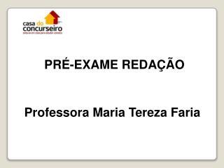 PR�-EXAME REDA��O
