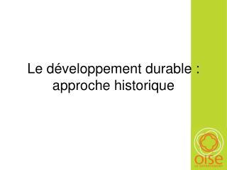 Le développement durable :  approche historique