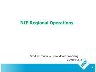 NIP Regional Operations