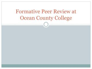 Formative Peer Review at Ocean County College