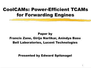 CoolCAMs: Power-Efficient TCAMs for Forwarding Engines