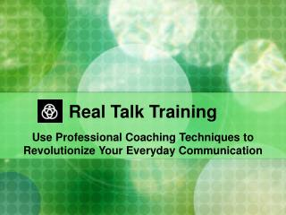 Real Talk Training