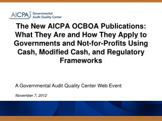 A Governmental Audit Quality Center Web Event November 7,  2012