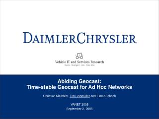 Abiding Geocast:  Time-stable Geocast for Ad Hoc Networks