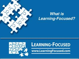 What is Learning-Focused