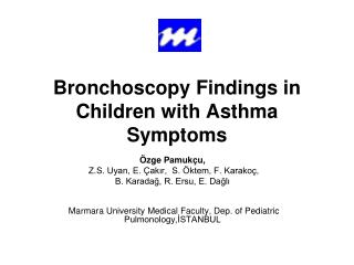 Bronchoscopy Findings in Children with Asthma Symptoms