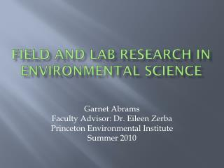 Field and Lab  Research in Environmental Science