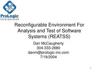 Reconfigurable Environment For Analysis and Test of Software Systems (REATSS)