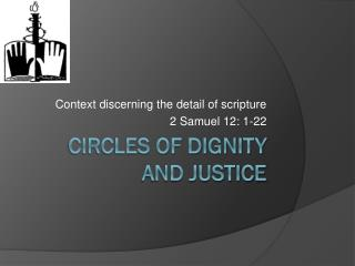 CIRCLES OF DIGNITY AND JUSTICE