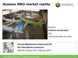 Russian MRO market reality