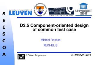 D3.5 Component-oriented design of common test case