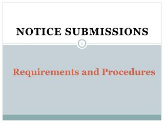 Requirements and Procedures