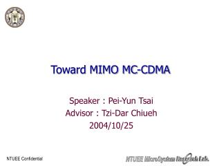 Toward MIMO MC-CDMA