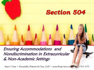 Ensuring Accommodations  and Nondiscrimination in Extracurricular  & Non-Academic Settings