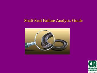 Shaft Seal Failure Analysis Guide