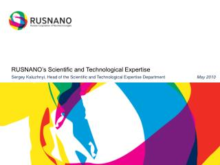 RUSNANO's Scientific and Technological Expertise