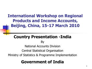 International Workshop on Regional Products and Income Accounts,  Beijing, China, 15-17 March 2010