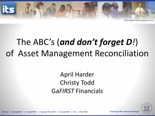 Agenda Asset Creation  Prevent reconciling issues right from the start Asset Maintenance