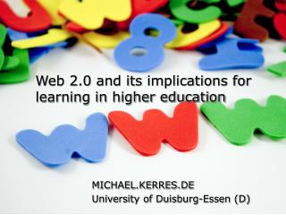 Web 2.0 and its implications for learning in higher education