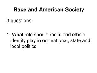 Race and American Society