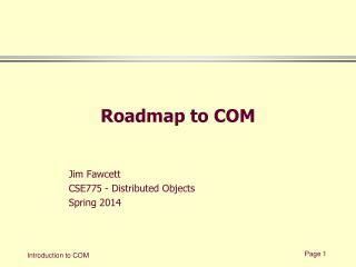 Roadmap to COM