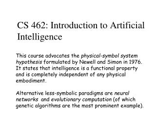 CS 462: Introduction to Artificial Intelligence