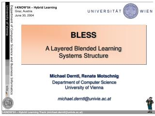 BLESS A Layered Blended Learning  Systems Structure