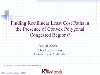 Finding Rectilinear Least Cost Paths in the Presence of Convex Polygonal Congested Regions #
