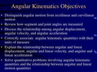 Angular Kinematics Objectives