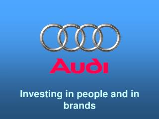 Investing in people and in brands