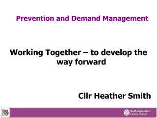 Prevention and Demand Management