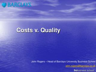 bu business school Costs v. Quality