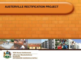 AUSTERVILLE RECTIFICATION PROJECT